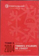Y Et T Europe De L'ouest Tome 3 2ème Partie 2004 - Cataloghi