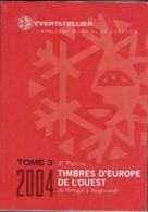 Y Et T Europe De L'ouest Tome 3 3ème Partie 2004 - Cataloghi