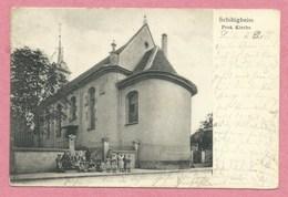 67 -  GRUSS Aus SCHILTIGHEIM - Prot. Kirche - Eglise Protestante - Schiltigheim