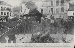 BAR SUR AUBE : Révolte Des Champenois De L'AUBE  Contre Les Champenois  De La Marne  -Autodafé Avec Effigie Du Président - Bar-sur-Aube