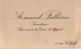 VP16.244 - CDV - Carte De Visite  -  Mr Armand FALLIERES Sénateur Avocat à La Cour D'Appel à PARIS - Cartes De Visite