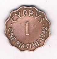 1 PIASTRE 1942 CYPRUS /9067/ - Chypre
