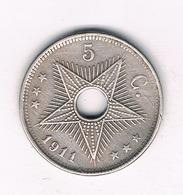 5 CENTIMES 1911 BELGISCH CONGO /9079/ - 1910-1934: Albert I