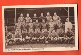 KAJ-03  Football-Club Sochaux-Montbéliard Carte-photo De L'équipe 1935-1936 Aavec Au Dos Le Calendrier Des Matchs. - Sochaux