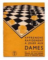 Apprenons Rapidement à Jouer Aux Dames Par R. Cantalupo Champion Des Alpes Maritimes (19-2373) - Group Games, Parlour Games