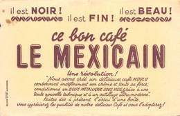 VP-GF.19-RO 033 : BUVARD. LE BON CAFE MEXICAIN. - Löschblätter, Heftumschläge