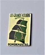 Pin's Les Grands Voiliers Bordeaux 90 Gutty Sark Bateau - PA/CE - Barcos