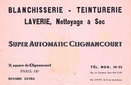 VP-GF.19-RO 057 : BUVARD. BLANCHISSERIE  TEINTURERIE SUPER AUTOMATIC CLIGNANCOURT PARIS 18° - Löschblätter, Heftumschläge