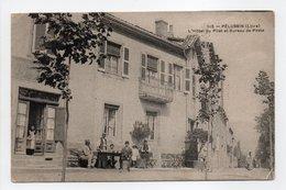 - CPA PÉLUSSIN (42) - L'Hôtel Du Pilat Et Bureau De Poste 1916 (avec Personnages) - - Pelussin