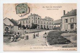 - CPA VERTUS (51) - Ecole Des Garçons - Place Saint-Jean 1906 (avec Personnages) - Photo Choque 144 - - Vertus