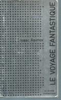 "ALBIN MICHEL "" SCIENCE-FICTION ""   N° 10  -  ISAAC ASIMOV - Albin Michel"