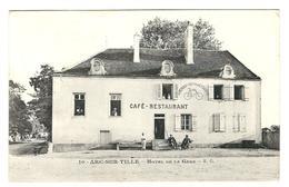 21 - Arc Sur Tille - Hotel De La Gare - Café Restaurant -1913 -Animée- Belle CPA . Au Rendez Vous De Cyclistes . - Francia