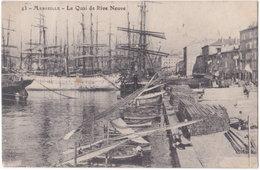 13. MARSEILLE. Le Quai De La Rive Neuve. 43 - Ohne Zuordnung