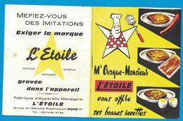 LIVRET Mr CROQUE-MONSIEUR L'ETOILE VOUS OFFRE SES BONNES RECETTES BON DE REDUCTION PAIN JACQUET - Publicités