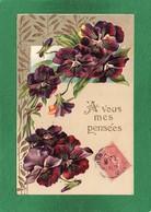 FANTAISIE A VOUS MES PENSEES , Bouquet De Pensées, Fleurs, Gauffrée, K.F. EDIT Série 1691 Année 1906 - Phantasie