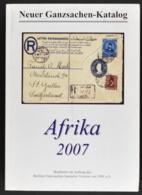 Neuer Ganzsachenkatalog Afrika 2007 - Cataloghi