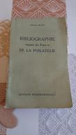 Bibliographie Française Des Postes Et De La Philatélie Emmanuel Blanc - Bibliographien