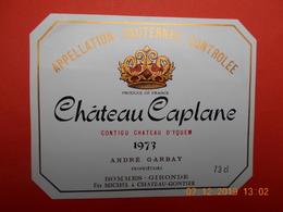 """Etiquette Neuve De Vin De BORDEAUX  """"  SAUTERNES   CHATEAU  CAPLANE  1973    """" - Bordeaux"""