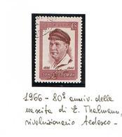 URSS - SG 3287 - 1966  E. THALMANN, POLITICIAN     -  USED°  - RIF. CP - 1923-1991 USSR
