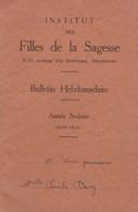 Institut Des Filles De La Sagesse, Ganshoren. Bulletin Hebdomadaire 1945. - Diplômes & Bulletins Scolaires
