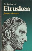 Zo Leefden De Etrusken Van Jacques Heurgon - Geschiedenis