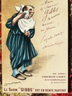 CPM PUB PUBLICITE ANCIENNES SAVON GIBBS COQUELIN CADET COMEDIE FRANCAISE TITIN COLLEC AUTHENTIQUES IMAGINAIRES 2003 - Publicidad