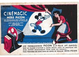 Ancien Buvard Cinémagic Mére Picon Fromage Fromagerie Mickey Mouse Walt Disney St Félix Haute Savoie - Leche