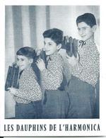 LES DAUPHINS DE L'HARMONICA   1957    10,5 X 13,5 - Musique Et Musiciens