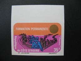 Timbre ND  Non Dentelé Neuf ** MNH  - Imperf    Côte-d'Ivoire N° 368  Formation Permanente - Ivory Coast (1960-...)