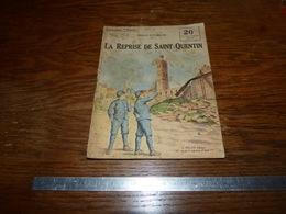 CB15F3 Collection Patrie Georges Spitzmuller La Reprise De Saint-Quentin - Non Classés