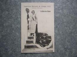 LIMOGES - EXPOSITION 1922 - LA REINE DES REINES - Limoges
