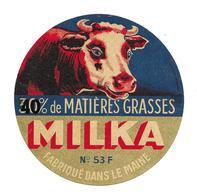 ETIQUETTE De FROMAGE..CAMEMBERT Fabriqué Dans La MAINE ( Mayenne 53 F)...MILKA..Surcharge 40%...VACHE - Cheese