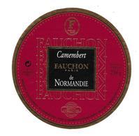 ETIQUETTE De FROMAGE..CAMEMBERT De NORMANDIE..FAUCHON Paris..Laiterie De BERNIERES D'AILLY ( Calvados 14) - Cheese