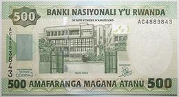 Rwanda - 500 Francs - 2004 - PICK 30a - NEUF - Rwanda