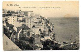 CPA  06        ROUTE DE LA TURBIE    -  LES GRANDS HOTELS DE MONTE CARLO       -  VOIE FERREE    -  TRAIN VAPEUR - La Turbie