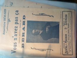 PATRIOTIQUE GUERRE 14 /VOUS N AVEZ PAS CA /BERARD - Partitions Musicales Anciennes