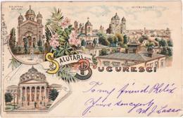 Salutari Din București - & Litho - Roumanie