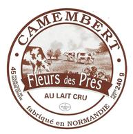 ETIQUETTE De FROMAGE..CAMEMBERT Fabriqué En  NORMANDIE..Fleurs Des Prés - Cheese