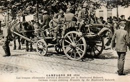 Guerre 14 18 : Les Allemands Entrent Dans Bruxelles Par Le Bd Bolwerk - Guerra 1914-18