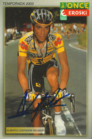 CARTE CYCLISME ALBERTO CONTADOR SIGNEE TEAM ONCE 2003 - Ciclismo