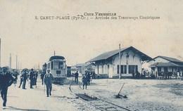 CPA 66 (Pyrénées Orientales) CANET-PLAGE / ARRIVEE DES TRAMWAY ELECTRIQUES / ANIMEE +++ - Canet Plage