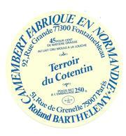 ETIQUETTE De FROMAGE..CAMEMBERT Fabriqué En NORMANDIE..Terroir Du Cotentin.. Roland BARTHELEMY - Cheese