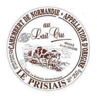 ETIQUETTE De FROMAGE..CAMEMBERT De NORMANDIE..Le PRISIAIS...SARL Le Bethelin à PERIERS ( Manche 50) - Cheese
