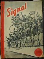 MilDoc. 52.  Revue De Propagande Allemande SIGNAL N°1 - De Juillet 1943. Dans Quelques Semaines Chacun Aura Son Bateau - 1939-45
