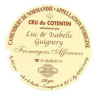 ETIQUETTE De FROMAGE..CAMEMBERT De NORMANDIE..Cru Du Cotentin Luc Et Isabelle GUIGNERY..Fromagerie Du VAL D'AY à LESSAY - Cheese