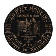 """ETIQUETTE De FROMAGE..CAMEMBERT Fabriqué En NORMANDIE..""""Le P'tit Moulin""""..Les Fromagers Du Boage à COLOMBY (50) - Cheese"""