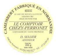 ETIQUETTE De FROMAGE..CAMEMBERT Fabriqué En NORMANDIE..Le Comptoir CHEZY-PERRONET..D. SELLIER Affineur - Cheese