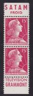 PUBLICITE: MARIANNE DE MULLER 15F ROUGE BANDE VERTICALE SATAM-froid/TELEVISION GRAMMONT  NEUFS*  ACCP 1218- COTE 15E - Publicités
