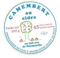 ETIQUETTE De FROMAGE..CAMEMBERT Au CIDRE.. De NORMANDIE..Fromagerie De PAIN D'AVAINE à ISIGNY Le BUAT ( Manche 50) - Fromage