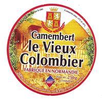 ETIQUETTE De FROMAGE..CAMEMBERT Fabriqué En  NORMANDIE..Le Vieux Colombier - Cheese